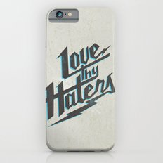 Love Thy Haters - White Slim Case iPhone 6s
