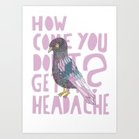 Headache! Art Print