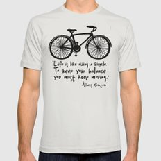 Life is like riding a bicycle... Mens Fitted Tee Silver SMALL