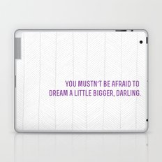 don't let small minds convince you that your dreams are too big.  Laptop & iPad Skin