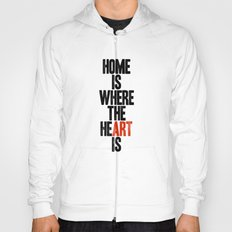 HOME IS WHERE THE HE(ART) IS Hoody