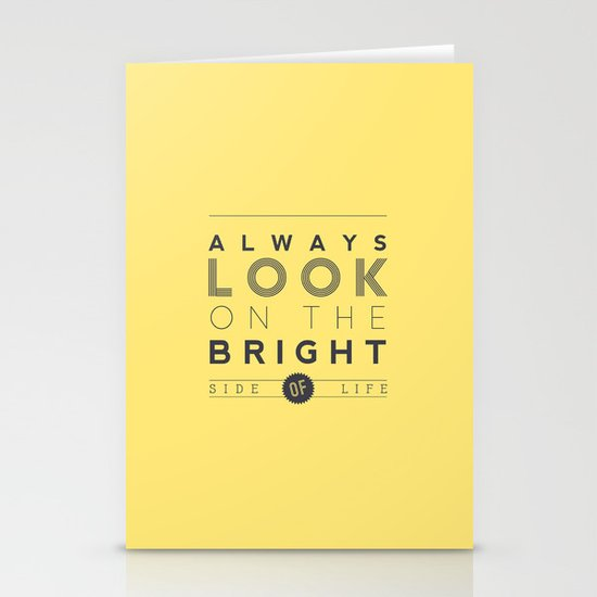 Always look on the bright side of life Stationery Card