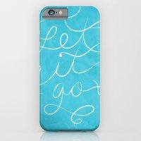 Let It Go iPhone 6 Slim Case