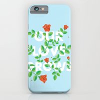 Our Love Grows iPhone 6 Slim Case