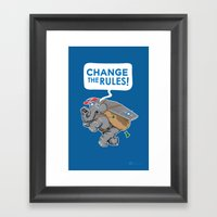 CHANGE The RULES Framed Art Print