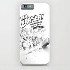 The Eraser iPhone 6 Slim Case