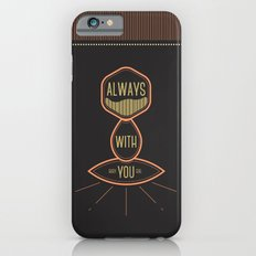 Always with you baby girl iPhone 6 Slim Case