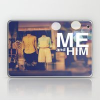 Me and Him Laptop & iPad Skin