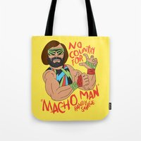NO COUNTRY FOR MACHO MAN Tote Bag