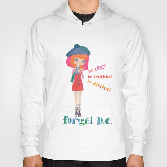 forget p.c. Hoody