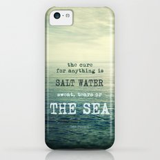 The cure for anything is salt water, sweat, tears, or the sea.    Dinesen iPhone 5c Slim Case
