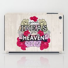 Good Ideas go to Heaven iPad Case