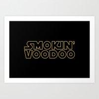 Smokin' Voodoo Wars Art Print