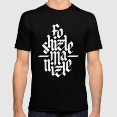 Fo Shizzle Ma Nizzle SMALL Mens Fitted Tee Black