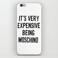 It's Very Expensive Being Moschino iPhone & iPod Skin