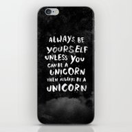 Always Be Yourself. Unle… iPhone & iPod Skin