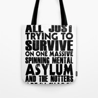 We Are All Just Trying T… Tote Bag