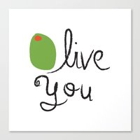 Olive You. Canvas Print