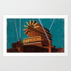 Buffering Art Print