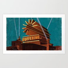 Buffering Art Print