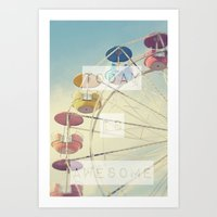 Today is Awesome Art Print