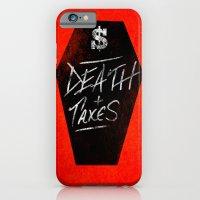 Death & Taxes iPhone 6 Slim Case