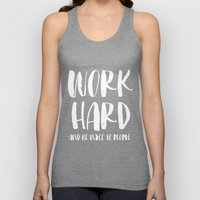 Work Hard and be Nice to People Unisex Tank Top