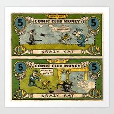 Krazy Money Art Print