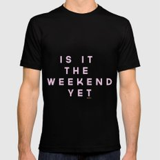 Is It The Weekend Yet Black SMALL Mens Fitted Tee
