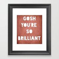 Gosh (Brilliant) Framed Art Print