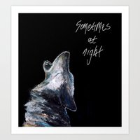 Sometimes At Night Art Print