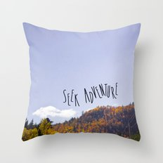 seek adventure Throw Pillow