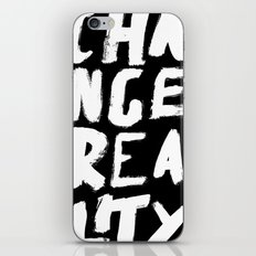 Change Reality - Handwritten Typography iPhone & iPod Skin