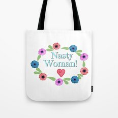 Nasty Woman Floral Tote Bag