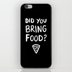 Where's the pizza? iPhone & iPod Skin