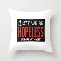 Hopeless Throw Pillow