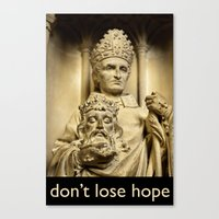 Don't Lose Hope Canvas Print
