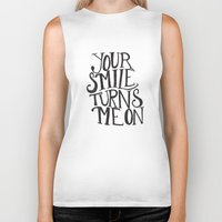Your Smile Turns Me On Biker Tank