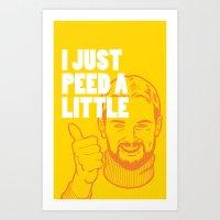 I Just Peed A Little Art Print