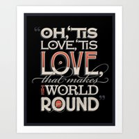 Oh, 'Tis Love Art Print