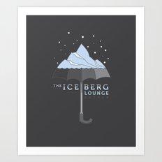 The Iceberg Lounge Art Print
