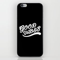 Good Vibes Happy Uplifting Design Black And White iPhone & iPod Skin