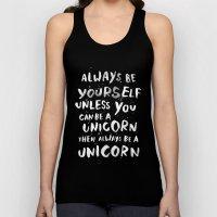 Always Be Yourself. Unle… Unisex Tank Top
