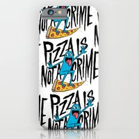 Pizza Is Not A Crime iPhone 6 Slim Case