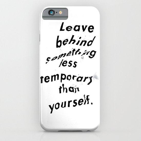 Leave something behind iPhone & iPod Case