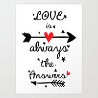 Love Is Always The Answe… Art Print
