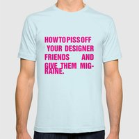 How To Piss Off Your Des… Mens Fitted Tee Light Blue SMALL