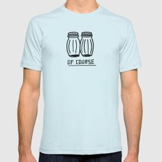 OF COURSE Mens Fitted Tee Light Blue SMALL