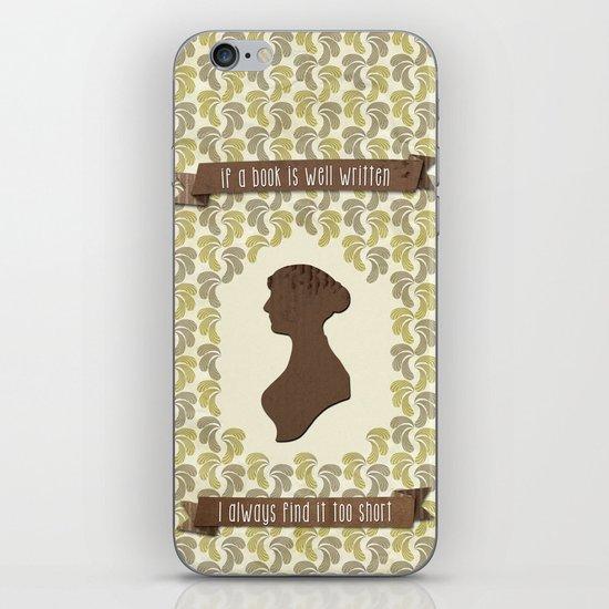 I always find Austen too short iPhone & iPod Skin