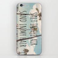 Salt In The Air Sand In … iPhone & iPod Skin